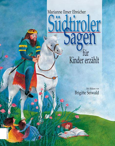 Südtiroler Sagen für Kinder erzählt PDF Herunterladen