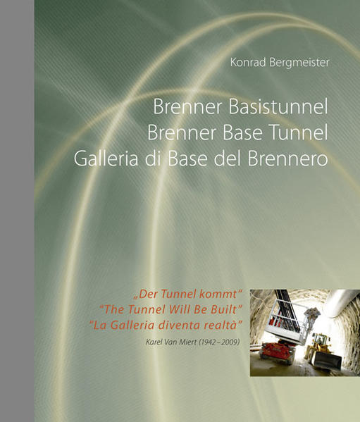 Brenner Basistunnel - Brenner Base Tunnel - Galleria di Base del Brennero - Coverbild