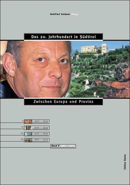 Das 20. Jahrhundert in Südtirol / Zwischen Europa und Provinz - Coverbild