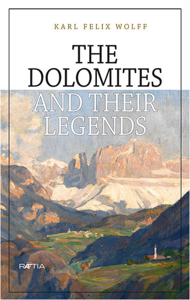 The Dolomites and their Legends - Coverbild