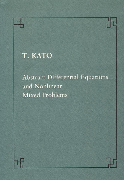 Abstract differential equations and nonlinear mixed problems - Coverbild
