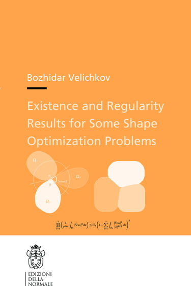Existence and Regularity Results for Some Shape Optimization Problems - Coverbild
