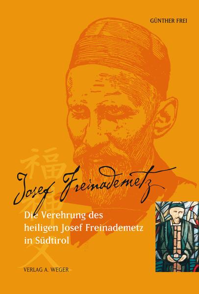Die Verehrung des Heiligen Josef Freinademetz in Südtirol - Coverbild