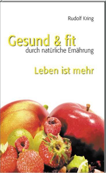 Gesund & fit - Leben ist mehr - Coverbild