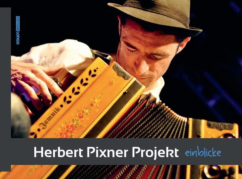 Herbert Pixner Projekt - Einblicke - Coverbild