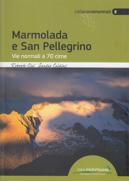 Marmolada e San Pellegrino - Coverbild