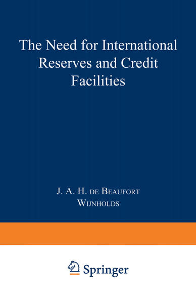 The Need for International Reserves and Credit Facilities - Coverbild