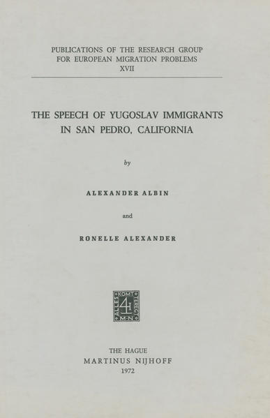 The Speech of Yugoslav Immigrants in San Pedro, California - Coverbild