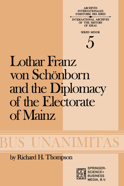 Lothar Franz von Schönborn and the Diplomacy of the Electorate of Mainz - Coverbild