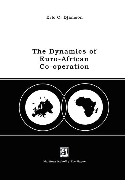 The Dynamics of Euro-African Co-operation - Coverbild