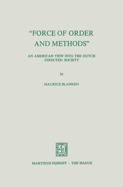 """Force of Order and Methods ..."" An American View into the Dutch Directed Society - Coverbild"