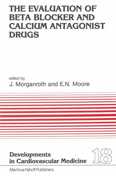 The Evaluation of Beat Blocker and Calcium Antagonist Drugs - Coverbild