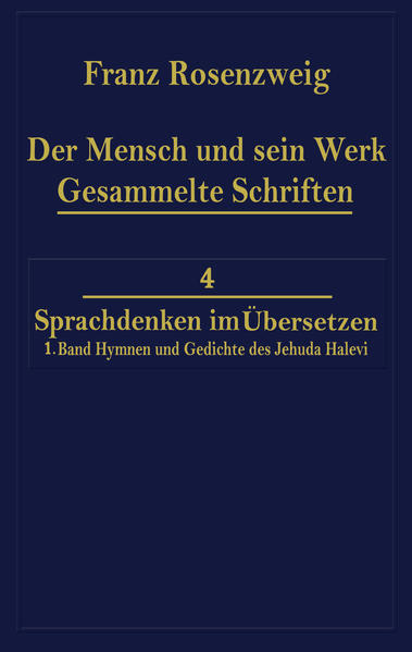Der Mensch und Sein Werk 1.Band Jehuda Halevi Fünfundneunzig Hymnen und Gedichte Deutsch und Hebräisch - Coverbild