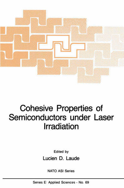 Cohesive Properties of Semiconductors under Laser Irradiation - Coverbild