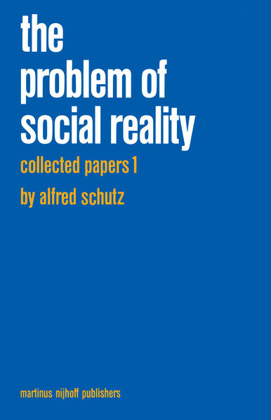 Collected Papers I. The Problem of Social Reality - Coverbild