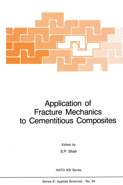 Application of Fracture Mechanics to Cementitious Composites - Coverbild