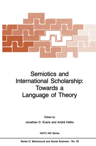 Semiotics and International Scholarship: Towards a Language of Theory - Coverbild