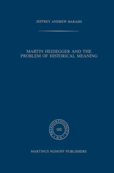 Martin Heidegger and the Problem of Historical Meaning - Coverbild