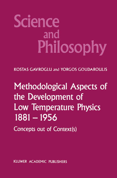 Methodological Aspects of the Development of Low Temperature Physics 1881–1956 - Coverbild