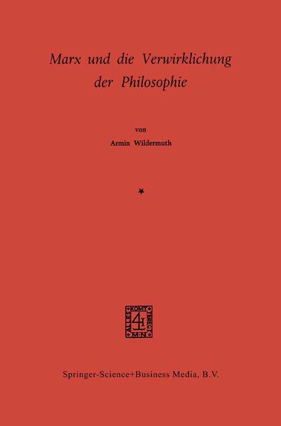 Marx und die Verwirklichung der Philosophie - Coverbild