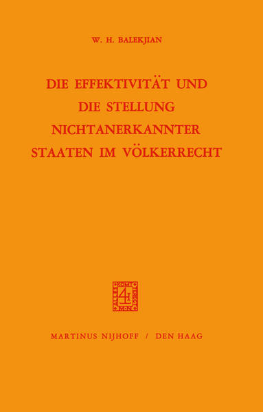 Die Effektivität und Die Stellung Nichtanerkannter Staaten im Völkerrecht - Coverbild