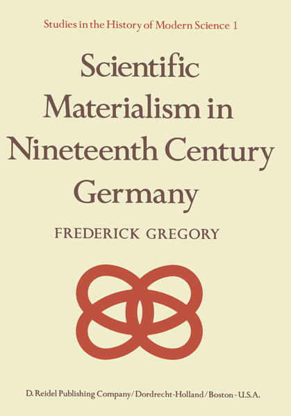 Scientific Materialism in Nineteenth Century Germany - Coverbild