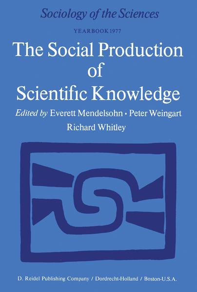 The Social Production of Scientific Knowledge - Coverbild