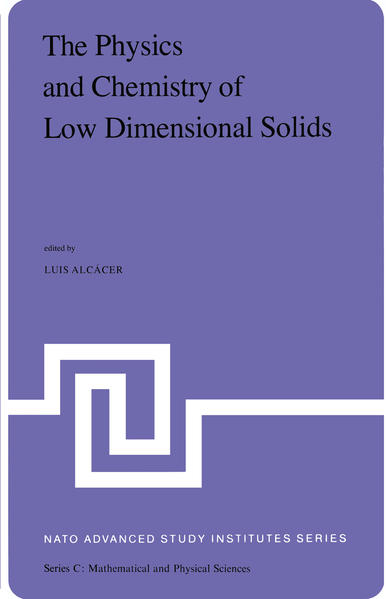 The Physics and Chemistry of Low Dimensional Solids - Coverbild