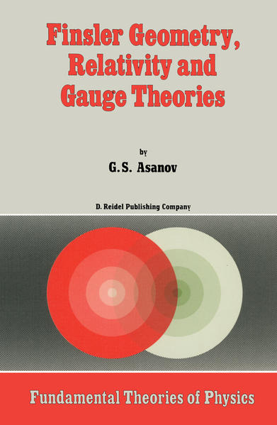 Finsler Geometry, Relativity and Gauge Theories - Coverbild