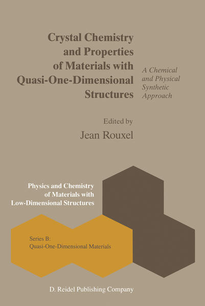 Crystal Chemistry and Properties of Materials with Quasi-One-Dimensional Structures - Coverbild