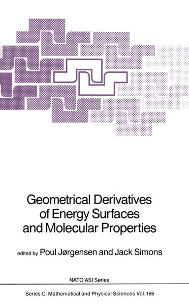 Geometrical Derivatives of Energy Surfaces and Molecular Properties - Coverbild