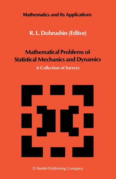 Mathematical Problems of Statistical Mechanics and Dyanamics - Coverbild