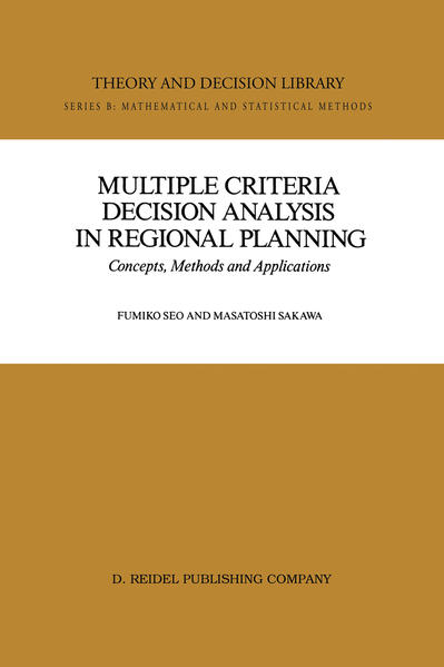 Multiple Criteria Decision Analysis in Regional Planning - Coverbild
