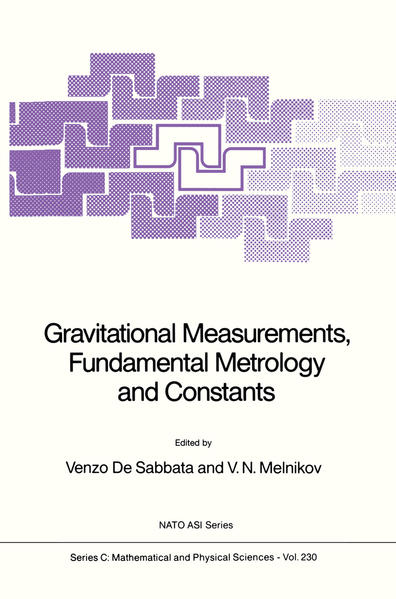 Gravitational Measurements, Fundamental Metrology and Constants - Coverbild