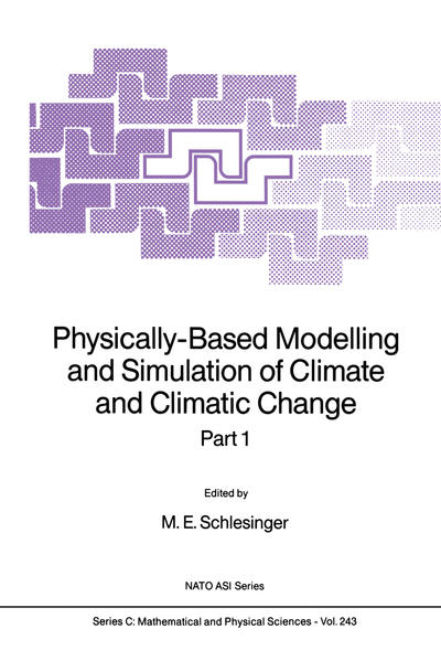 Physically-Based Modelling and Simulation of Climate and Climatic Change - Coverbild