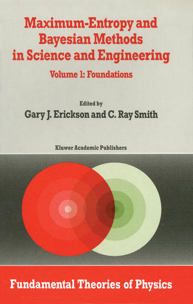 Maximum-Entropy and Bayesian Methods in Science and Engineering - Coverbild
