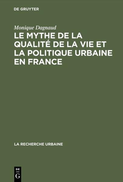 Le mythe de la qualité de la vie et la politique urbaine en France - Coverbild