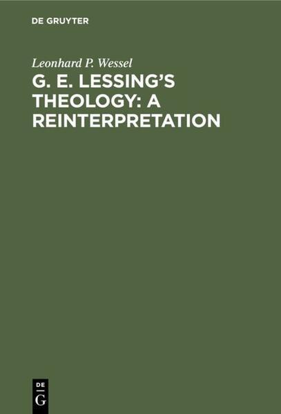 G. E. Lessing's Theology: A Reinterpretation - Coverbild