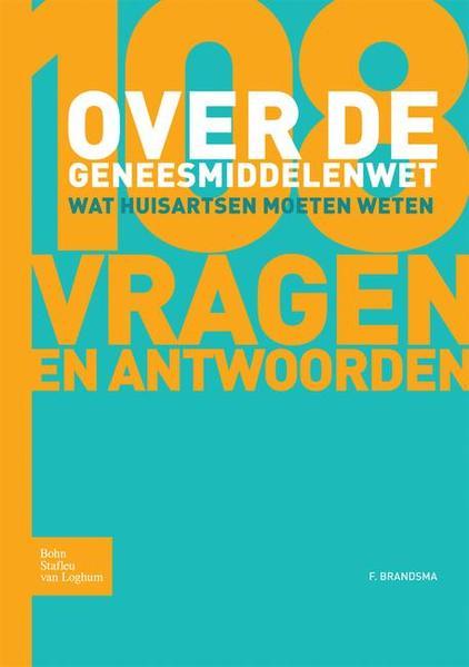 108 vragen en antwoorden over de Geneesmiddelenwet - Coverbild