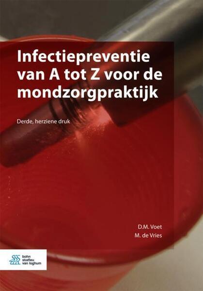 Infectiepreventie van A tot Z voor de mondzorgpraktijk - Coverbild