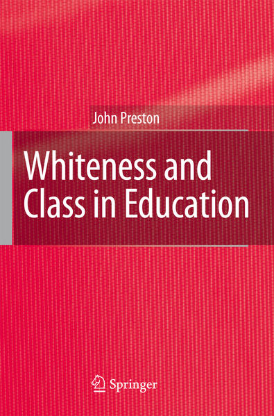 Whiteness and Class in Education - Coverbild