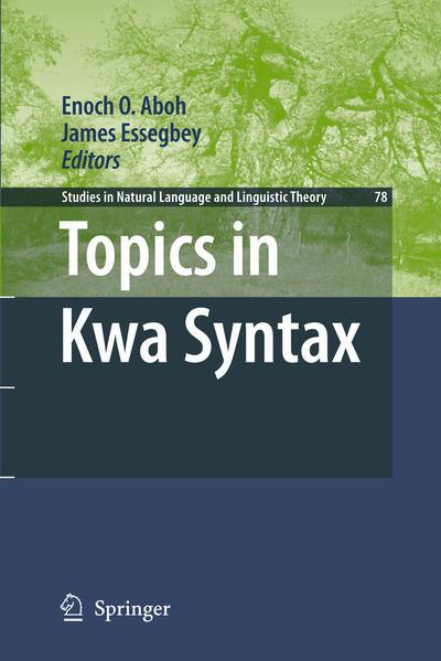 Ebooks Topics in Kwa Syntax PDF Herunterladen