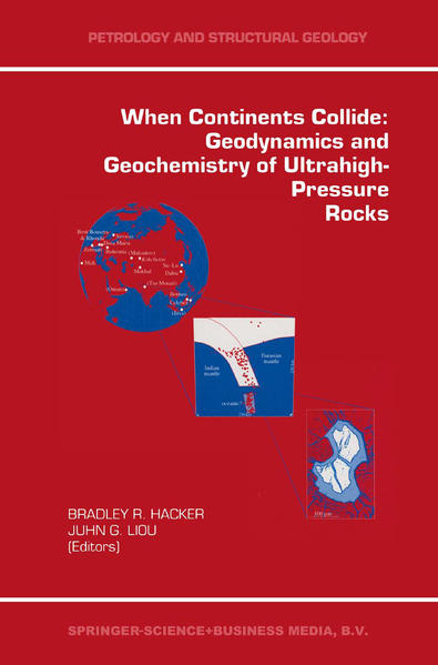 When Continents Collide: Geodynamics and Geochemistry of Ultrahigh-Pressure Rocks - Coverbild