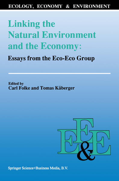 Linking the Natural Environment and the Economy: Essays from the Eco-Eco Group - Coverbild