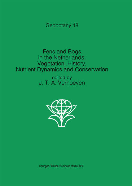 Fens and Bogs in the Netherlands: Vegetation, History, Nutrient Dynamics and Conservation - Coverbild
