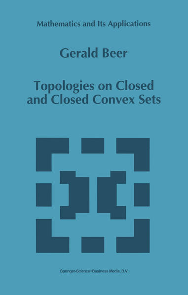 Topologies on Closed and Closed Convex Sets - Coverbild