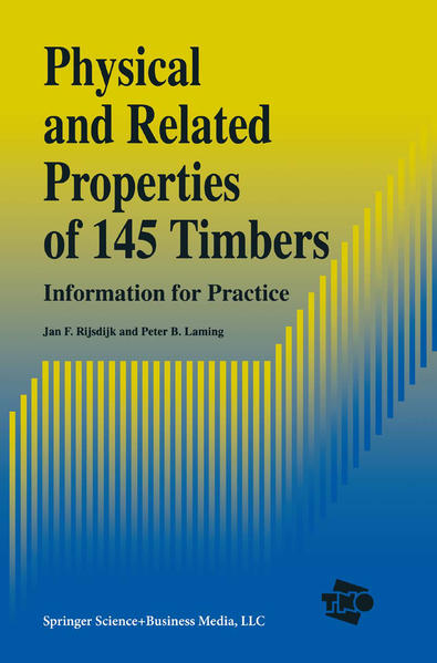 Physical and Related Properties of 145 Timbers - Coverbild