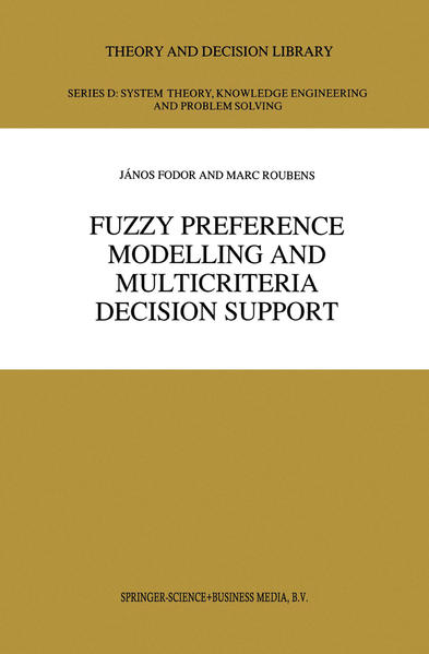 Fuzzy Preference Modelling and Multicriteria Decision Support - Coverbild