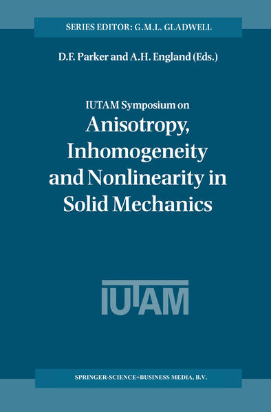 IUTAM Symposium on Anisotropy, Inhomogeneity and Nonlinearity in Solid Mechanics - Coverbild