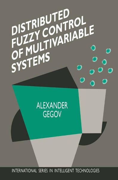 Distributed Fuzzy Control of Multivariable Systems - Coverbild